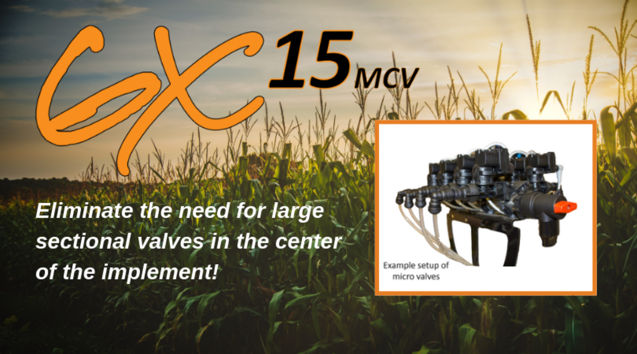 Benefits of the AgXcel Mirco Control Valve System
